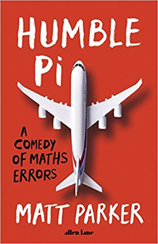 Book cover of Humble Pi, by Matt Parker
